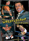The Wrestlecrap Book of Lists by Blade Braxton, R.D. Reynolds (Paperback, 2007)