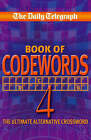 Daily Telegraph  Codewords 4 by Telegraph Group Limited (Paperback, 2008)