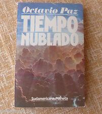 Tiempo nublado, Octavio Paz, Primera edición, año 1984, Editorial Seix Barral