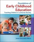 Foundations of Early Childhood Education : Teaching Children in a Diverse Society by Janet Gonzalez-Mena (2013, Hardcover)