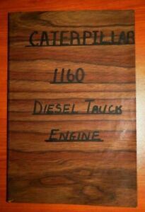 Details about CAT Caterpillar 1160 Diesel Truck Engine Parts Manual Serial  Numbers 95B24224 Up