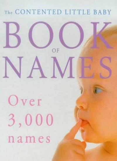 Contented Little Baby Book Of Names,Gillian Delaforce- 9780091827502