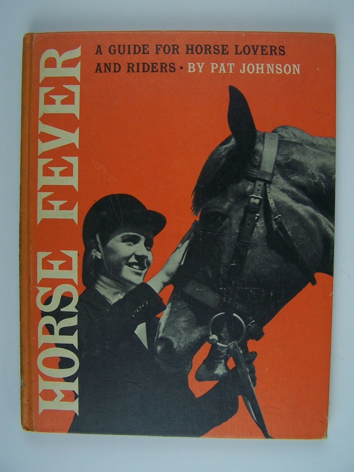 Horse Fever: A Guide For Horse Lovers And Riders Hardco