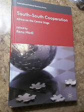 South-South Cooperation : Africa on the Centre Stage (2011, Hardcover)