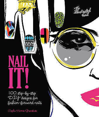 1 of 1 - Nail It!: 100 Step-by-Step DIY Designs for Fashion-Forward Nails-ExLibrary
