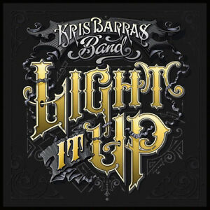 Kris-Barras-Band-Light-It-Up-CD-2019-NEW-FREE-Shipping-Save-s