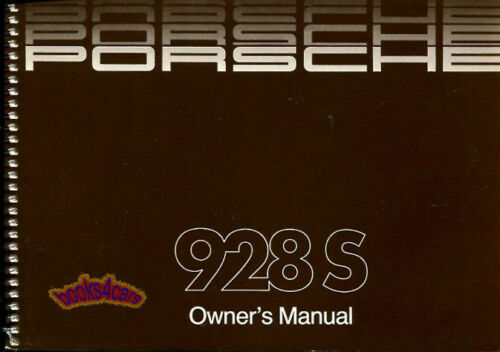 1986 PORSCHE 928 928S OWNERS MANUAL HANDBOOK GUIDE 1986 PORSHE 928 928S OWNERS