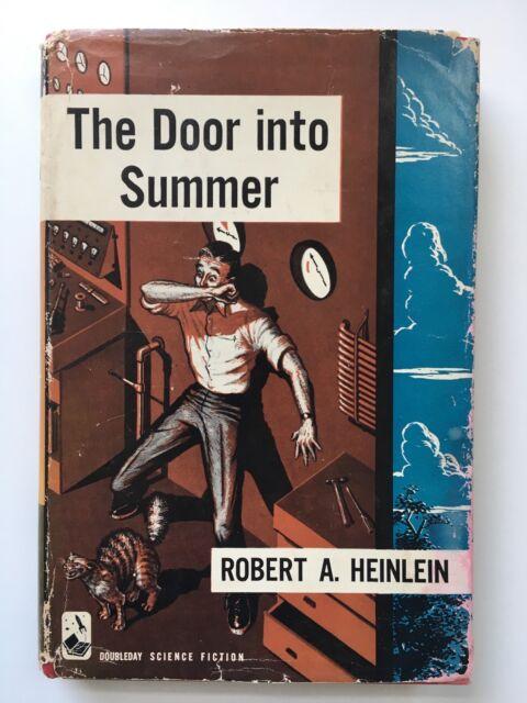 The Door into Summer - Robert A Heinlein - First Edition Doubleday