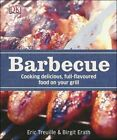 Barbecue by Eric Treuille, Birgit Erath (Hardback, 2014)