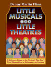 Little Musicals for Little Theaters by Denny Martin Flinn (Paperback, 2006)