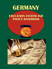 Germany Education System and Policy Handbook Volume 1 Strategic Information, Regulations, Contacts by International Business Publications, USA (Paperback / softback, 2010)