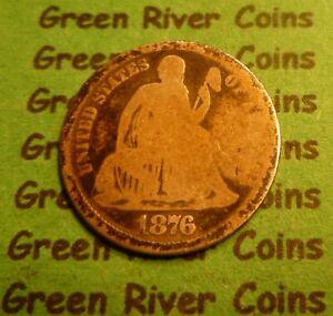 1876 cc  Seated Liberty Dime   #SD76CC      (1837 to 1891) Rare Carson City Mint