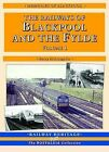 The Railways of Blackpool and the Fylde: Pt. 1 by Barry McLoughlin (Paperback, 1999)