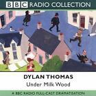 Under Milk Wood von Dylan Thomas (2001)