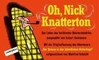 Oh, Nick Knatterton von Manfred Schmidt (2013, Gebundene Ausgabe)