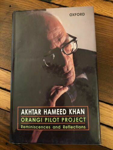 """Orangi Pilot Project : Reminiscences and Reflections by Khan, Akhter Hameed """