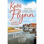 Harbour Hill by Katie Flynn (Paperback, 2014)