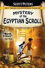 Mystery of the Egyptian Scroll: Adventure Books for Kids Age 9-12 by Scott Peters (Paperback / softback, 2016)