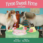 Home Sweet Home with Romeo & Juliet by Cheryl Ward (Paperback / softback, 2006)