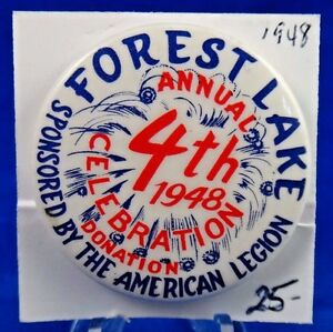 """1948 Forest Lake 4th of July Celebration Amer. Legion Pin Pinback Button 1 3/4"""""""