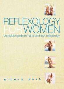 Reflexology-for-Women-Complete-Guide-to-Hand-and-Foot-Reflexology-Nicola-Hall