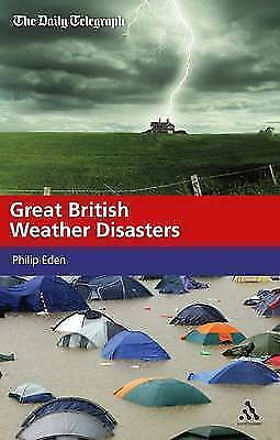 1 of 1 - Great British Weather Disasters by Eden, Philip
