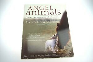 Angel-Animals-Divine-Messengers-of-Miracles-by-Allen-and-Linda-Anderson-Used