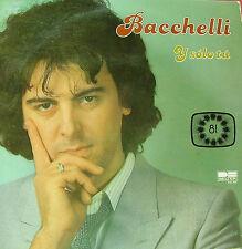 BACCHELLI - Y SOLO TU EUROVISION 1981 LP SPAIN EX-EX