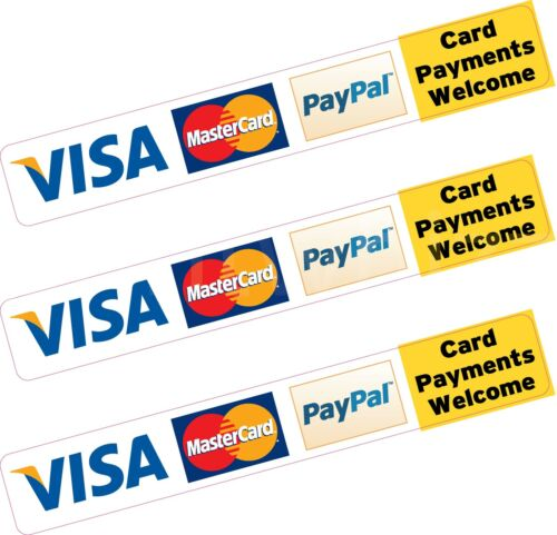 3x Paypal Visa Mastercard Credit Card Payment Sticker Printed Vinyl Shop Taxi