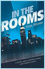 In the Rooms by Tom Shone (Paperback, 2010)
