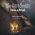 The Sandman Takes a Break by Shirley Anne Baker (Paperback / softback, 2014)