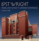 Lost Wright by Carla Lind (Hardback, 2008)