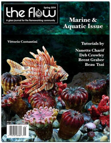 Issue 1 SPRING 2014 Vol The Flow Marine /& Aquatic Issue 12