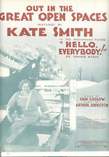 """HELLO EVERYBODY! Sheet Music """"Out In Great Open Spaces"""" Kate Smith"""