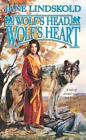 Wolf: Wolf's Head, Wolf's Heart 2 by Jane Lindskold (2003, Paperback, Revised)