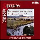 Brahms: String Quartet Op. 51 No. 2; Dessoff: String Quartet Op. 7 (2007)