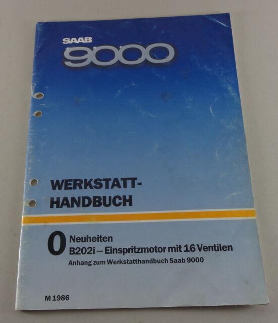 Workshop Manual Saab 9000 Neuheiten B202i Injection Engine Model Year 1986