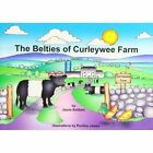 The Belties of Curleywee Farm by Jayne Baldwin (Paperback, 2011)