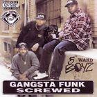 Ganksta Funk (Chopped & Screwed) [EP] [PA] by 5th Ward Boyz (CD, Dec-2005, Rap-A-Lot)