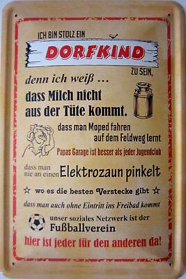20 x 30 cm Stolz ein DORFKIND zu sein Blechschild mit PRÄGUNG
