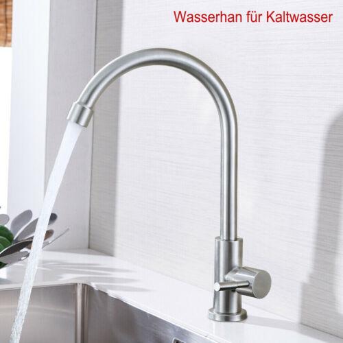 Wasserhahn für Kaltwasser Küchenarmatur Edelstahl Spültischarmatur gebürstet DHL