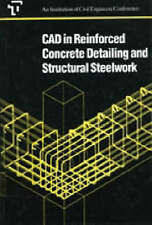 CAD in Reinforced Concrete Detailing and Structural Steelwork: Conference Proce