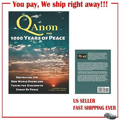 QAnon and 1000 Years of Peace: Destroying the New World ...