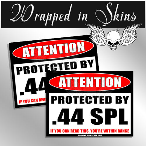44 SPL Protected By Funny Ammo Gun Attention Decal Funny Sticker 2 Pack