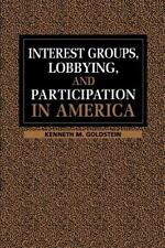 Interest Groups, Lobbying, and Participation in America-ExLibrary