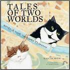 Tales of Two Worlds: Arnie & Soot Navigate Florence by Kate McBride (Hardback, 2011)