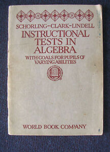 Raleigh-Schorling-Instructional-tests-in-algebra-1926-4varying-abilities-RARE