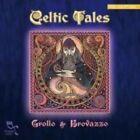 Celtic Tales by Grollo & Brovazzo (CD, Mar-2012, Oreade Music)