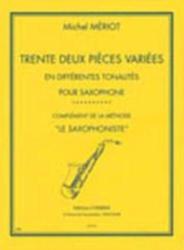LEMOINE 32 Pieces Variees HXC04954 Michel ; Meriot saxophone