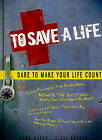 To Save a Life: Dare to Make Your Life Count by Vicki Kuyper, Todd Hafer (Paperback / softback)